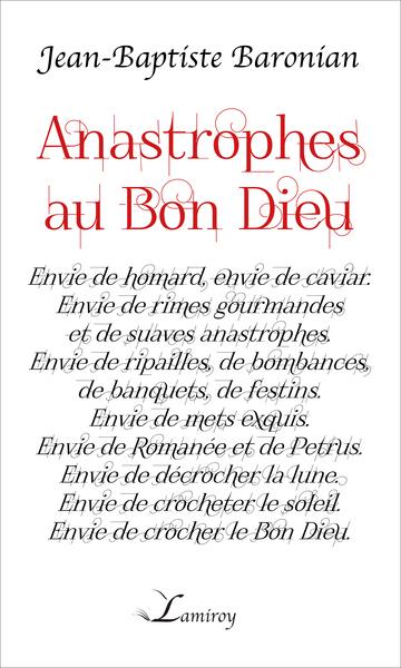 ANASTROPHES AU BON DIEU