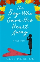 Boy Who Gave His Heart Away