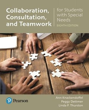 Collaborating, Consulting, and Working in Teams for Students With Special Needs