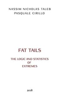 Logic & Statistics Of Fat Tails