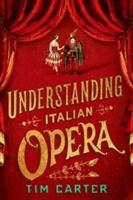 Understanding Italian Opera