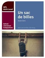 Oxford Literature Companions: Un Sac De Billes: Study Guide For As/a Level French Set Text