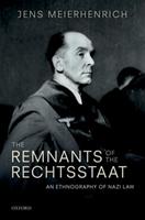 Remnants Of The Rechtsstaat