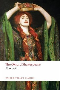 The Oxford Shakespeare -  The Tragedy of Macbeth