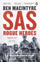 Sas : Rogue Heroes - The Authorized Wartime History