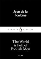 World Is Full Of Foolish Men