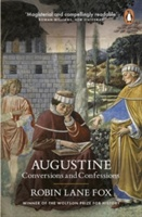 Augustine : Conversions And Confessions