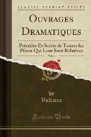 Ouvrages Dramatiques, Vol. 6