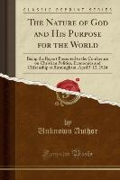 Nature Of God And His Purpose For The World