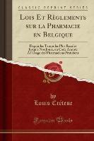 Lois Et Reglements Sur La Pharmacie En Belgique