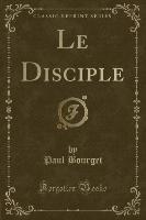 Disciple (classic Reprint)