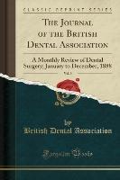 Journal Of The British Dental Association, Vol. 9
