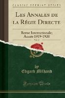 Les Annales De La Regie Directe, Vol. 12