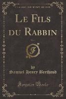 Fils Du Rabbin, Vol. 1 (classic Reprint)