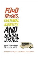 Food Trucks, Cultural Identity, And Social Justice