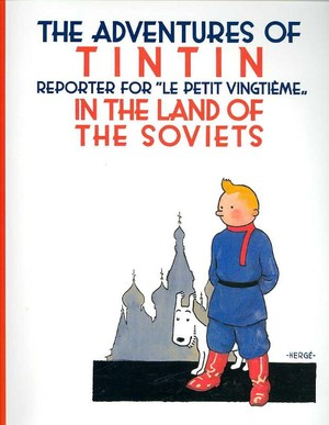 The Adventures of TinTin in the Land of the Soviets