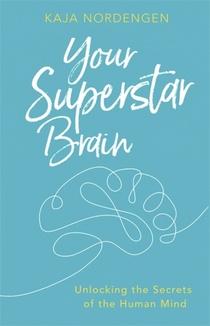 Your Superstar Brain
