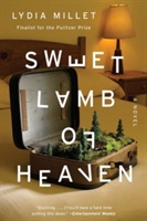 Sweet Lamb Of Heaven - A Novel