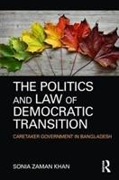 Politics And Law Of Democratic Transition