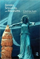 Gender, Sexuality And Museums