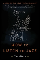 How To Listen To Jazz