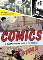 Comics:a Global History, 1968 To The Present
