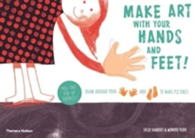 Make Art With Your Hands And Feet