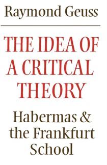 Idea Of A Critical Theory