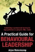 Practical Guide For Behavioural Leadership