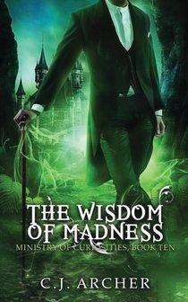 Wisdom Of Madness