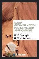 Solid Geometry With Problems And Applications