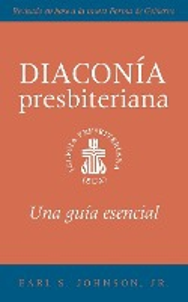 Presbyterian Deacon, Spanish Edition