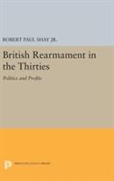 British Rearmament In The Thirties