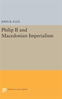 Philip Ii And Macedonian Imperialism