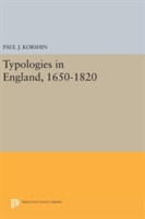 Typologies In England, 1650-1820