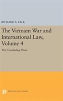 Vietnam War And International Law, Volume 4