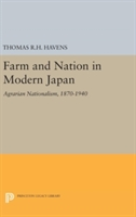 Farm And Nation In Modern Japan