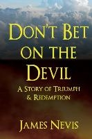 Don't Bet On The Devil