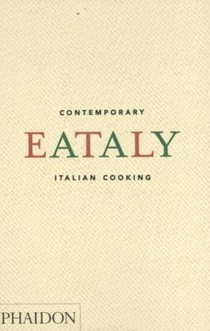 Eataly: Contemporary Italian Cooking