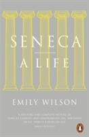 Seneca : A Life