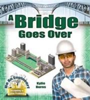 Bridge Goes Over