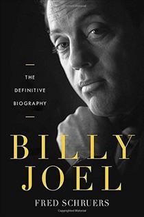 Billy Joel - The definitive biography