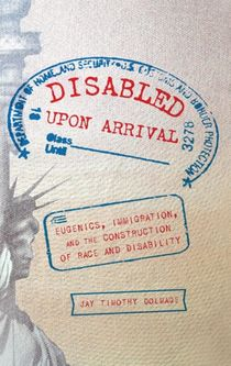 Disabled Upon Arrival