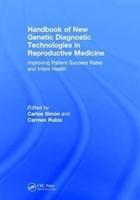 Handbook Of New Genetic Diagnostic Technologies In Reproductive Medicine