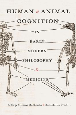 Human & Animal Cognition in Early Modern Philosophy & Medicine