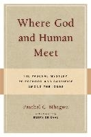 Where God and Human Meet