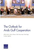 Outlook For Arab Gulf Cooperation
