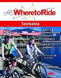 Where To Ride: Tasmania