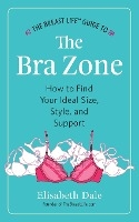 Breast Life(tm) Guide To The Bra Zone