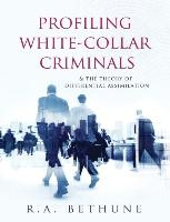 Profiling White-collar Criminals & The Theory Of Differential Assimilation